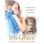 Iris Grace by Carter-johnson, Arabella; Jait, Alice, 9781510719781