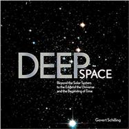 Deep Space by Schilling, Govert, 9781579129781