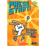 The Super Side-Quest Test!: A Branches Book (Press Start! #6) by Flintham, Thomas; Flintham, Thomas, 9781338239782