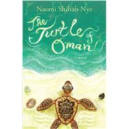 The Turtle of Oman by Nye, Naomi Shihab; Peterschmidt, Betsy, 9780062019783