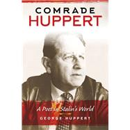 Comrade Huppert by Huppert, George, 9780253019783