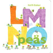 LMNO Peas by Baker, Keith; Baker, Keith, 9781442489783