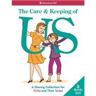 The Care & Keeping of Us by Natterson, Cara, Dr.; Masse, Josee; American Girl Publishing, 9781609589783