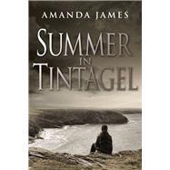 Summer in Tintagel by James, Amanda, 9781911129783