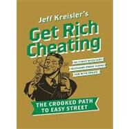 Get Rich Cheating by Kreisler, Jeff, 9780061879784