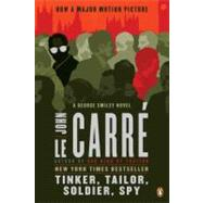 Tinker, Tailor, Soldier, Spy A George Smiley Novel by Le Carre, John, 9780143119784