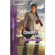 Cowboy at Arms by Cassidy, Carla, 9780373279784
