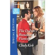 The Doctor's Runaway Fiancée by Kirk, Cindy, 9780373659784