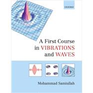 A First Course in Vibrations and Waves 9780198729785N