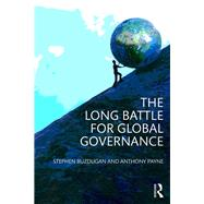 The Long Battle for Global Governance by Buzdugan; Stephen, 9780415699785