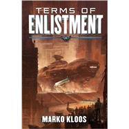 Terms of Enlistment by Kloos, Marko, 9781477809785