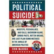 Political Suicide by McHugh, Erin, 9781605989785
