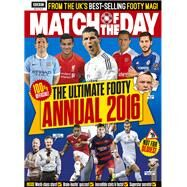 Match of the Day Annual 2016 by Foster, Ian, 9781849909785