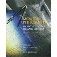 Modern Philosophy : An Anthology of Primary Sources by Ariew, Roger; Watkins, Eric, 9780872209787