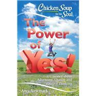 The Power of Yes! by Newmark, Amy, 9781611599787