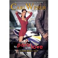 To Paris With Love by Weber, Carl; Pete, Eric, 9781622869787