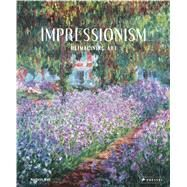 Impressionism by Wolf, Norbert, 9783791349787