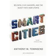 Smart Cities by Townsend, Anthony M., 9780393349788