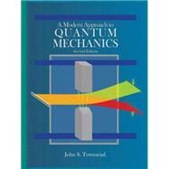 A Modern Approach to Quantum Mechanics by Townsend, John S., 9781891389788