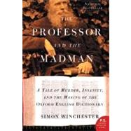 The Professor and the Madman by Winchester, Simon, 9780060839789