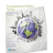 COMPARATIVE POLITICS TODAY: A WORLD VIEW by Unknown, 9780134639789