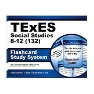 Texes 132 Social Studies 8-12 Exam Flashcard Study System by Texes Exam Secrets, 9781610729789