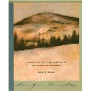 Small, Misty Mountain by Mccall, Rob, 9781888889789