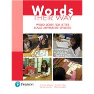 Words Their Way Word Sorts for Letter Name - Alphabetic Spellers by Johnston, Francine; Invernizzi, Marcia; Bear, Donald R.; Templeton, Shane, 9780134529790