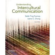 Understanding Intercultural Communication by Ting-Toomey, Stella; Chung, Leeva C., 9780199739790