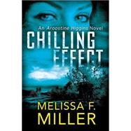 Chilling Effect by Miller, Melissa F., 9781477829790