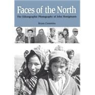Faces Of The North by Cummins, Bryan, 9781896219790