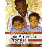 Understanding the American Promise: A History, Combined Volume A History of the United States by Roark, James L.; Johnson, Michael P.; Cohen, Patricia Cline; Stage, Sarah; Hartmann, Susan M., 9781457639791
