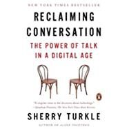 Reclaiming Conversation by Turkle, Sherry, 9780143109792