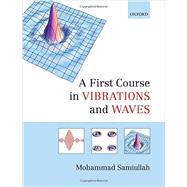 A First Course in Vibrations and Waves 9780198729792N