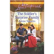 The Soldier's Surprise Family by Navarro, Jolene, 9780373719792