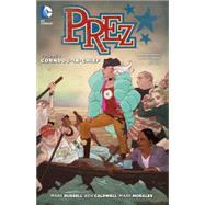 Prez Vol. 1 by RUSSELL, MARKCALDWELL, BEN, 9781401259792