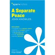 A Separate Peace SparkNotes Literature Guide by Unknown, 9781411469792
