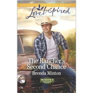 The Rancher's Second Chance by Minton, Brenda, 9780373879793