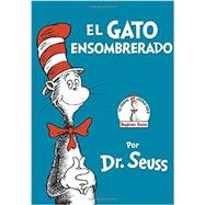 El Gato Ensombrerado (The Cat in the Hat Spanish Edition) by DR SEUSS, 9780553509793