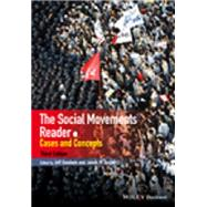 The Social Movements Reader: Cases and Concepts by Goodwin, Jeff; Jasper, James M., 9781118729793