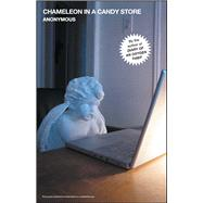 Chameleon in a Candy Store by Anonymous, 9781501169793