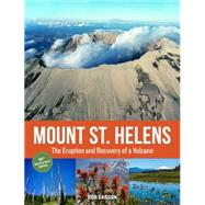 Mount St. Helens by Carson, Rob; Hinds, Geff; Haselhorst, Cheryl; Braasch, Gary, 9781570619793