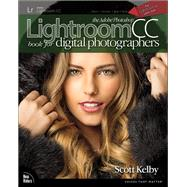 The Adobe Photoshop Lightroom CC Book for Digital Photographers by Kelby, Scott, 9780133979794