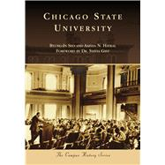 Chicago State University by Seo, Byung-in; Haykal, Aaisha N.; Gist, Dr. Sylvia, 9781467129794