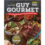 Guy Gourmet Great Chefs' Best Meals For A Lean & Healthy Body