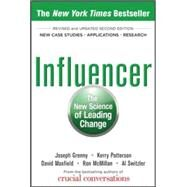 Influencer: The New Science of Leading Change, Second Edition (Hardcover) by Grenny, Joseph; Patterson, Kerry; Maxfield, David; McMillan, Ron; Switzler, Al, 9780071809795
