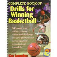 Complete Book of Drills for Winning Basketball by Lumsden, Ken, 9780130829795