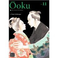 Ôoku: The Inner Chambers, Vol. 11 by Yoshinaga, Fumi; Yoshinaga, Fumi, 9781421579795