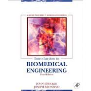 Introduction to Biomedical Engineering by Enderle, John D., 9780123749796