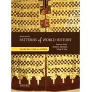 Patterns of World History Volume One: To 1600 with Sources by von Sivers, Peter; Desnoyers, Charles A.; Stow, George B., 9780199399796